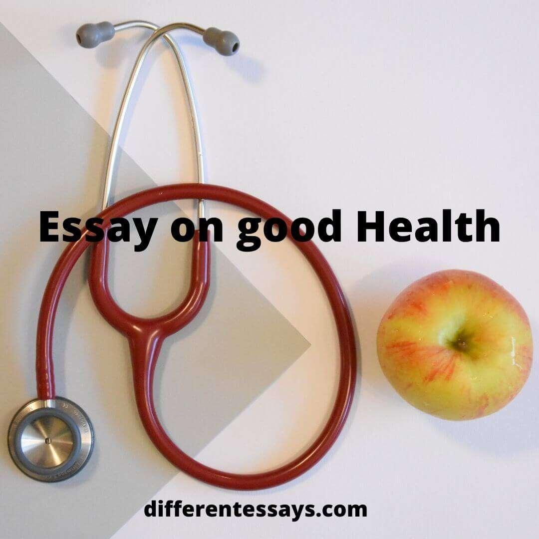 Essay on Good Health