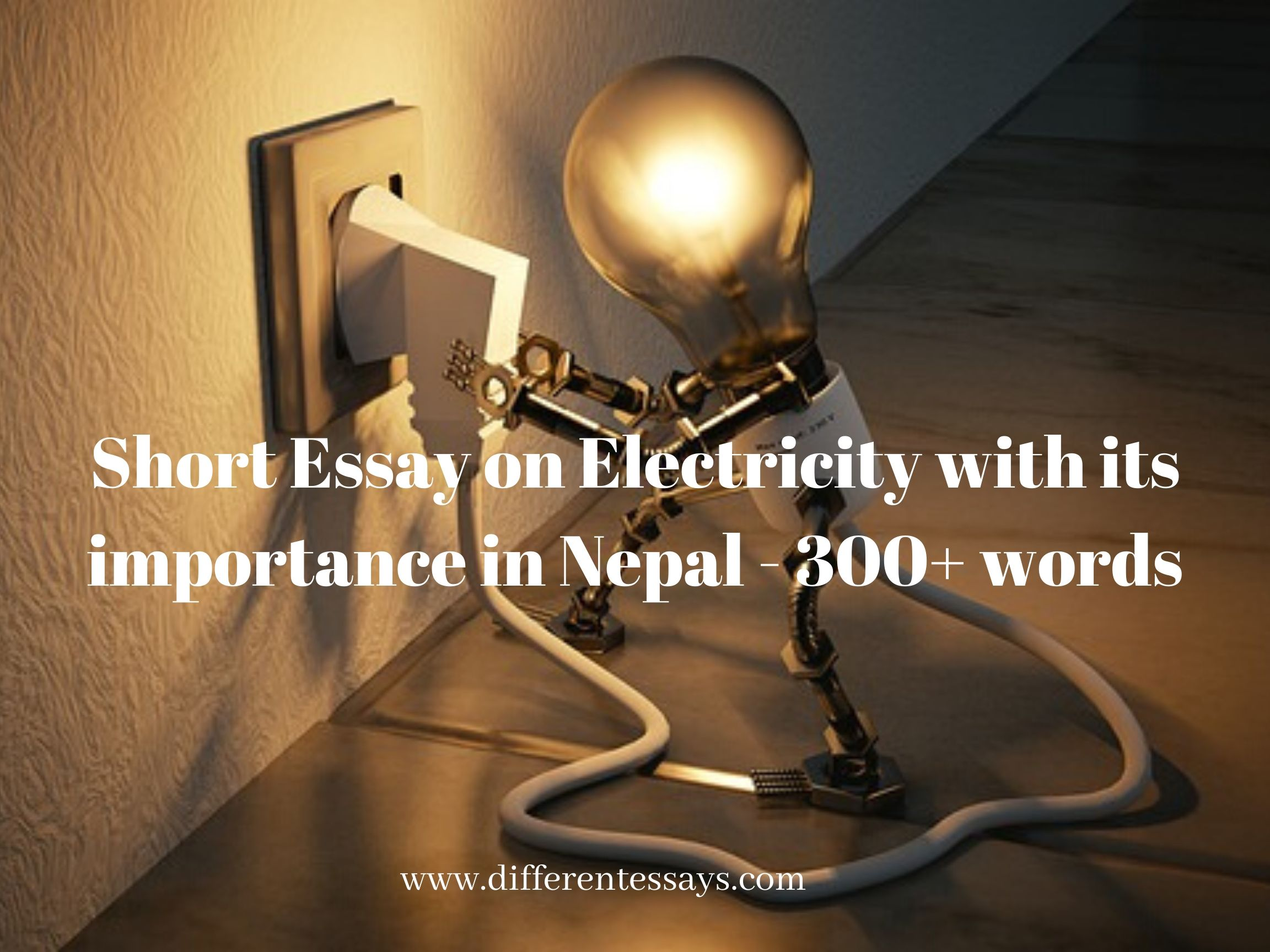 Short Essay on Electricity with its importance in Nepal - 300+ words