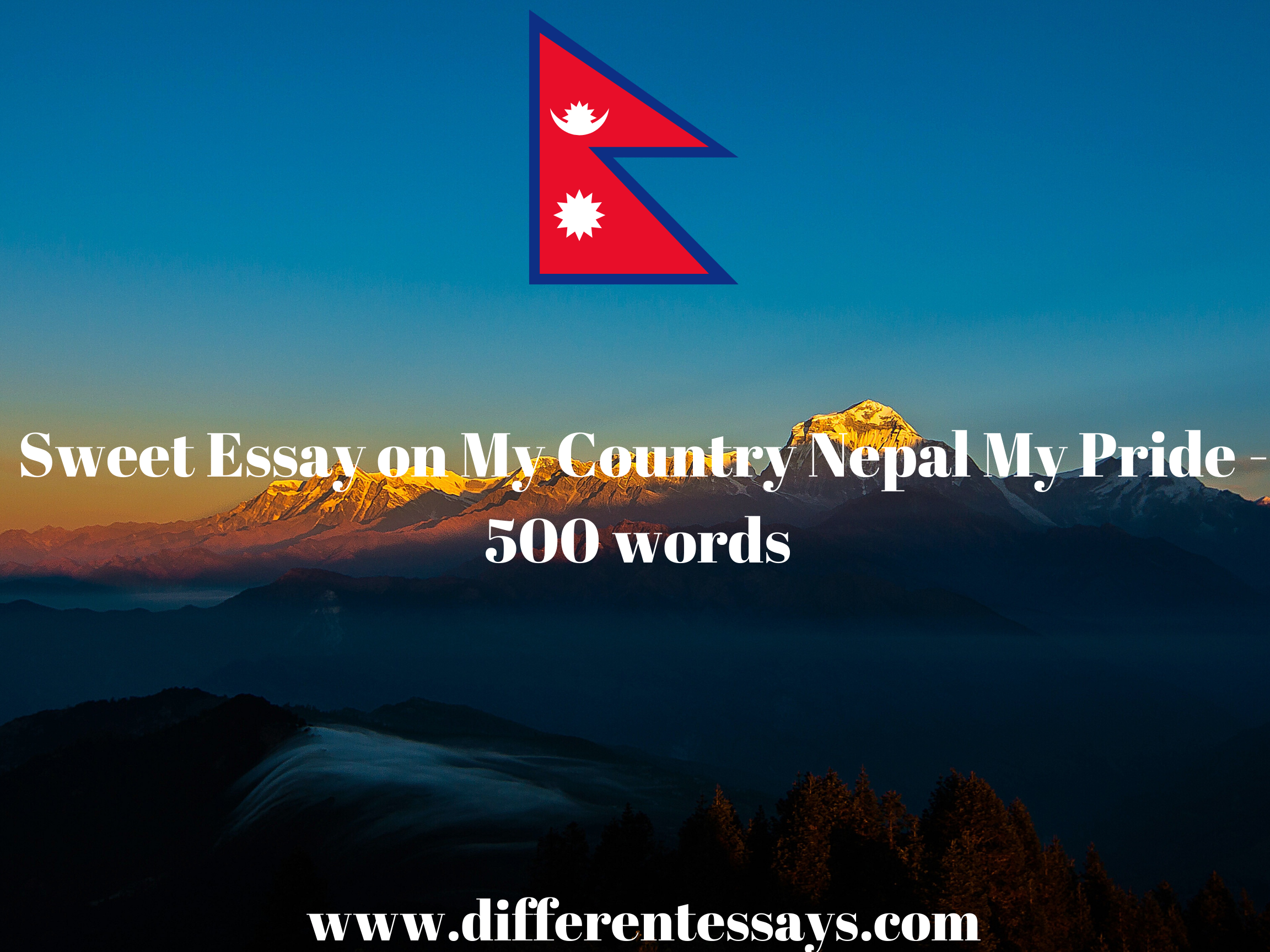 Sweet Essay on My Country Nepal My Land - 500 words