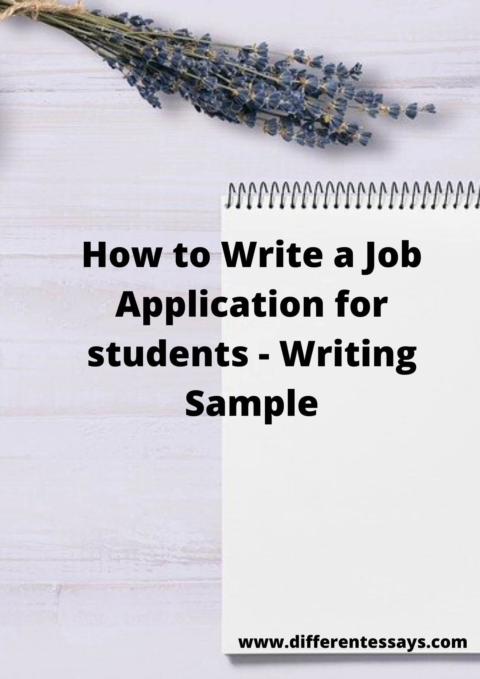 How to Write a Job Application for students - Writing Sample