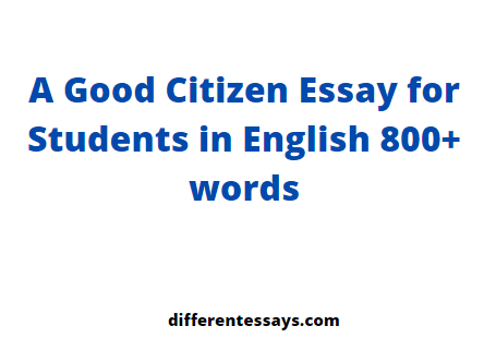 A Good Citizen Essay for Students in English 800+ words