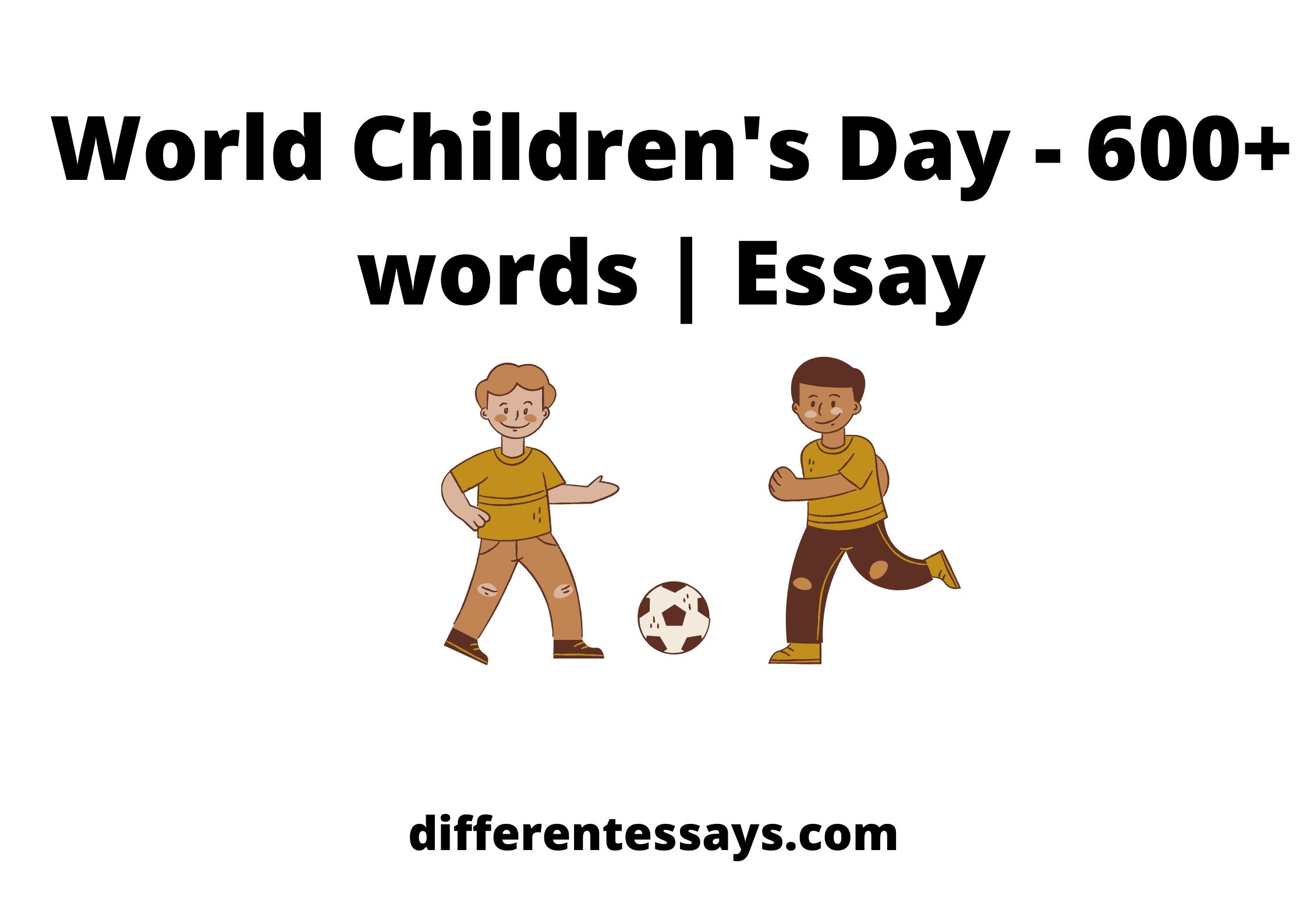 World Children's Day - 600+ words | Essay