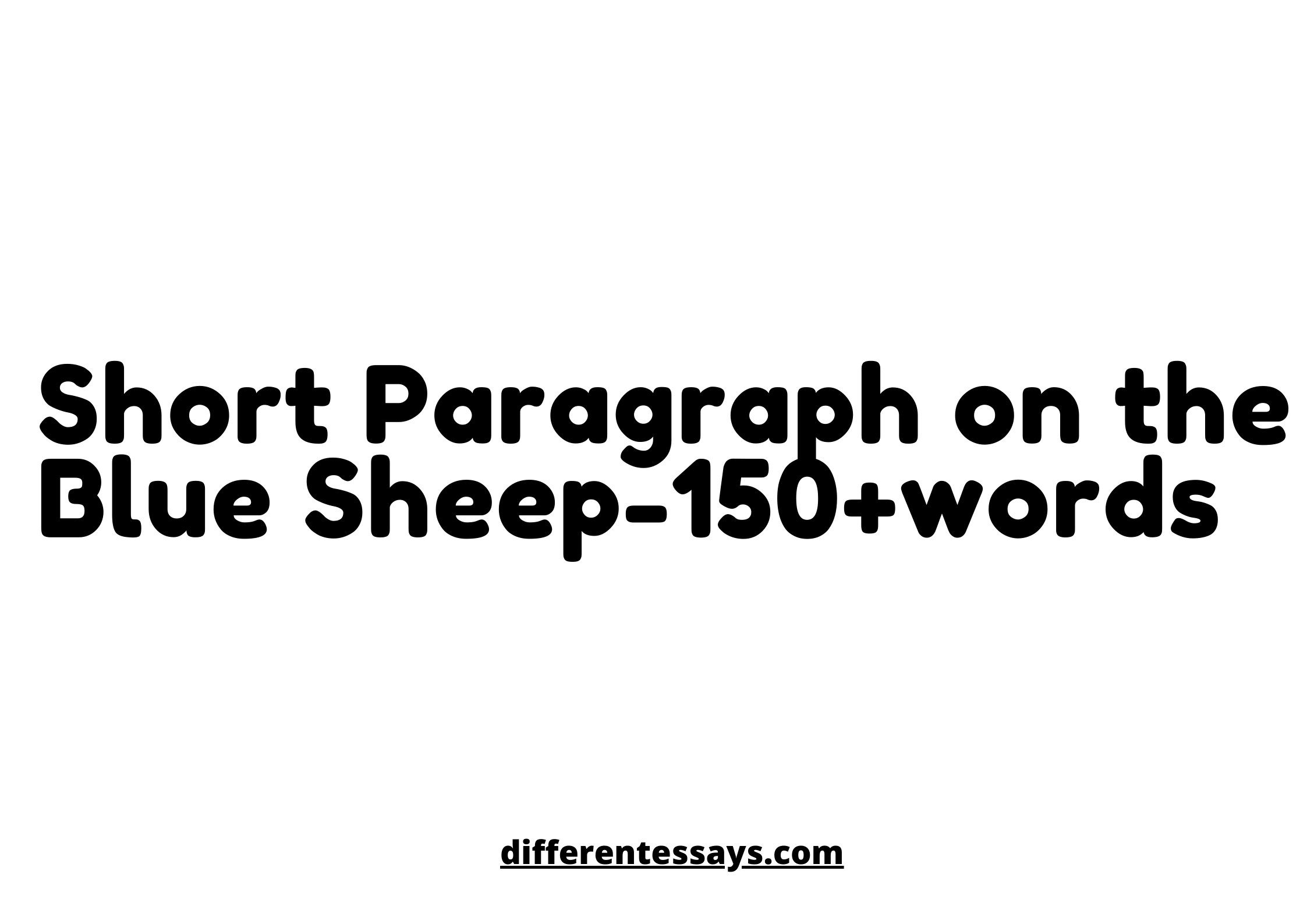 Short Paragraph on the Blue Sheep-150+words